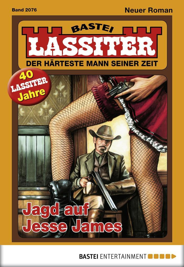 Lassiter - Folge 2076 als eBook von Jack Slade