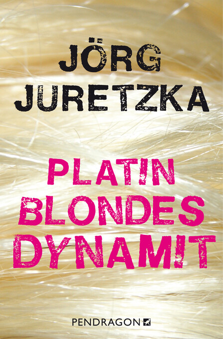 Platinblondes Dynamit als eBook