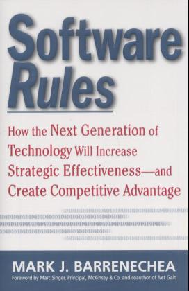 Software Rules: How the Next Generation of Enterprise Applications Will Increase Strategic Effectiveness als Buch