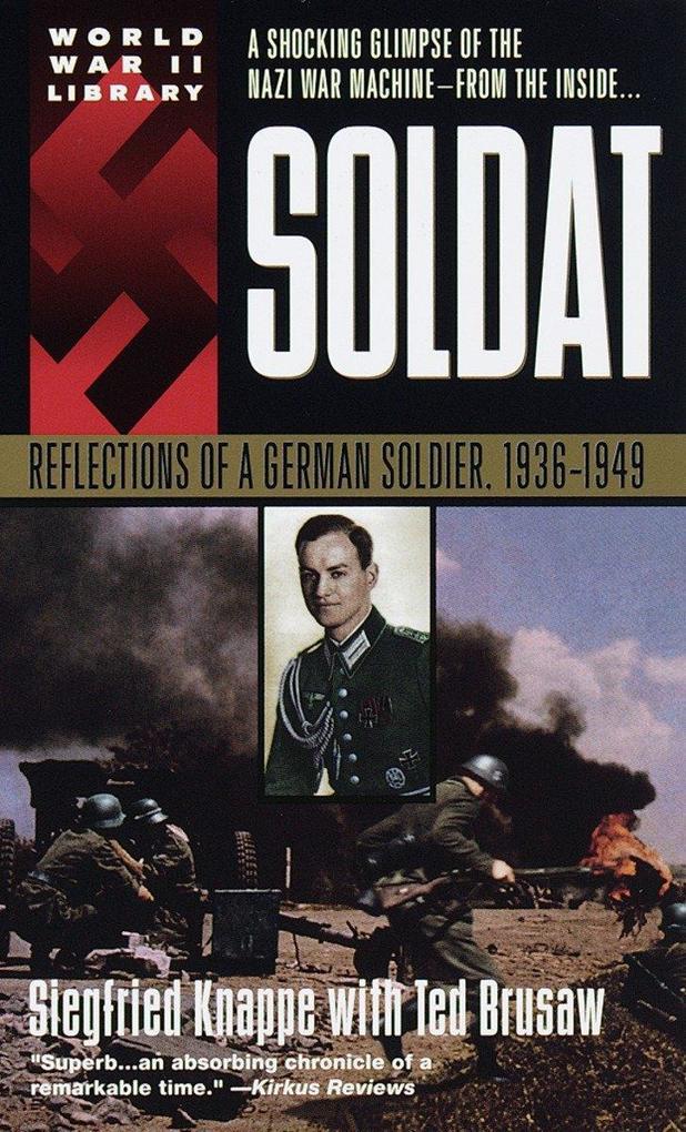 Soldat: Reflections of a German Soldier, 1936-1949 als Taschenbuch