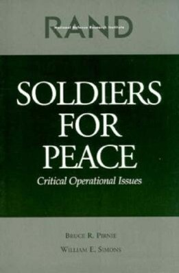 Soldiers for Peace: Critical Operational Issues als Taschenbuch