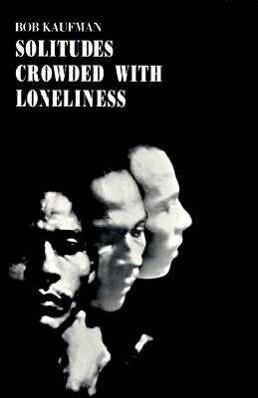Solitudes Crowded with Loneliness als Taschenbuch