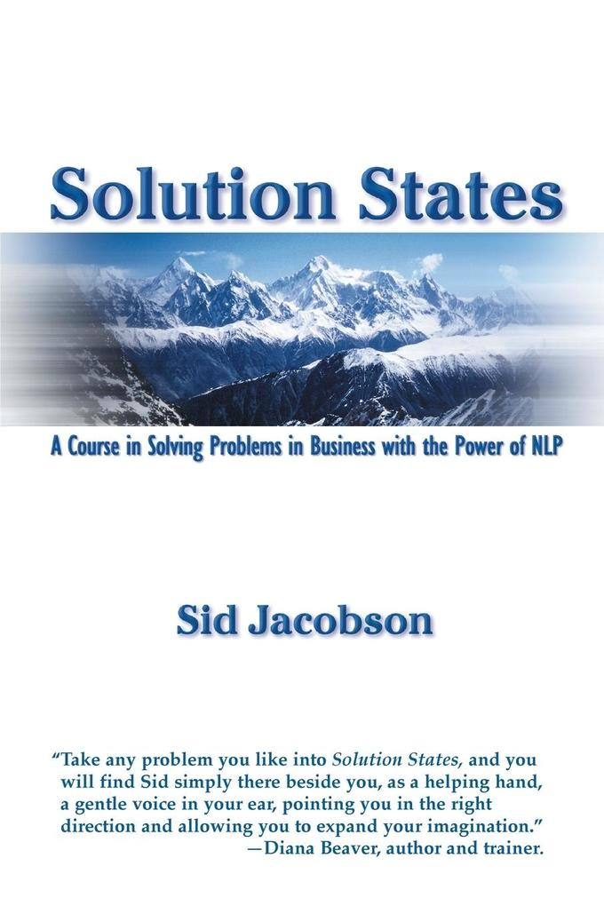Solution States: A Course in Solving Problems in Business with the Power of Nlp als Taschenbuch
