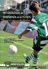 Metodología de enseñanza en el fútbol basada en la implicación cognitiva del jugador de fútbol