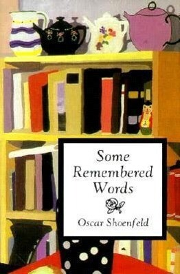 Some Remembered Words als Buch