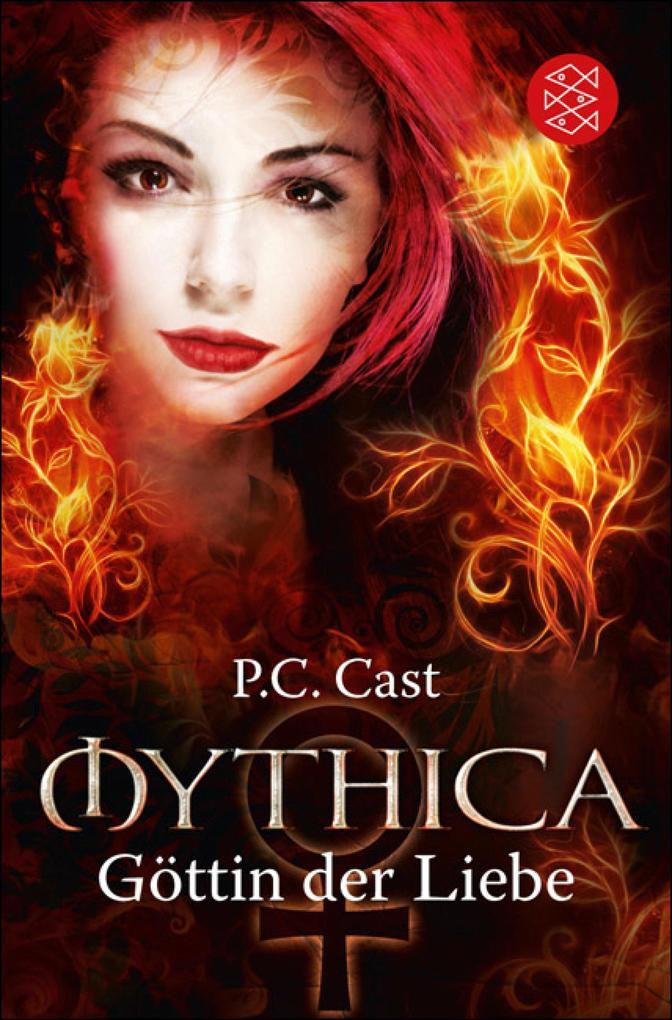 Mythica 01. Göttin der Liebe als eBook von P.C. Cast