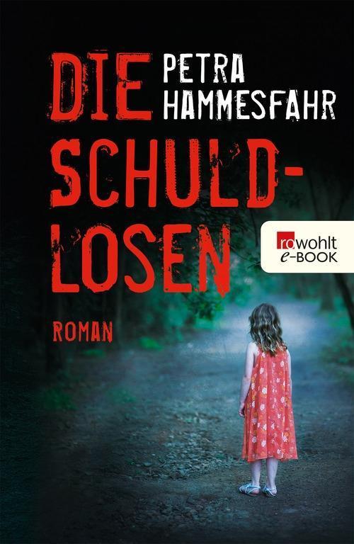 Die Schuldlosen als eBook von Petra Hammesfahr