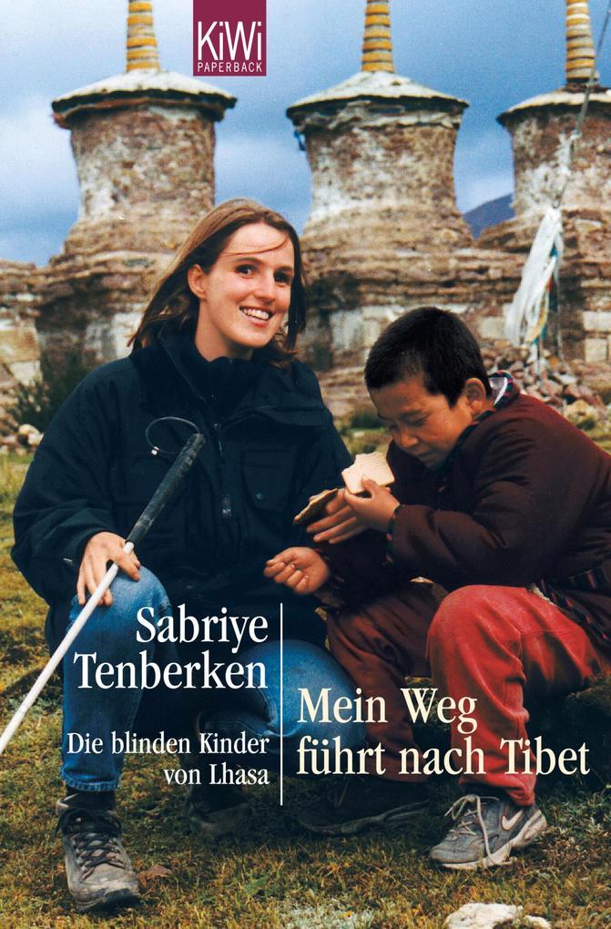 Mein Weg führt nach Tibet als eBook von Sabriye Tenberken