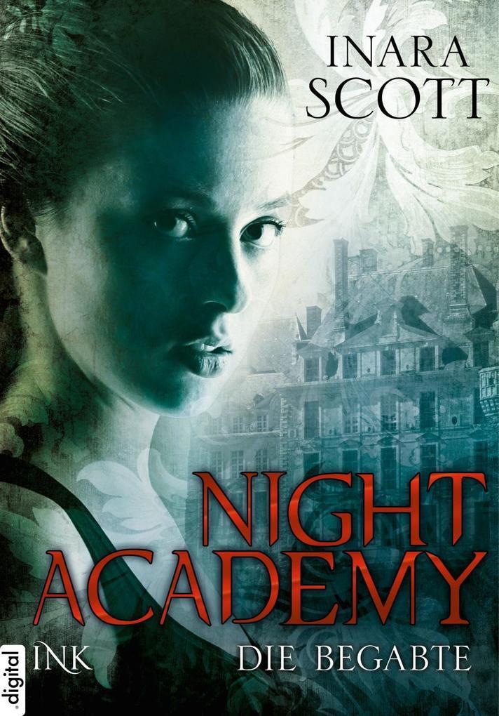 Night Academy - Die Begabte als eBook von Inara Scott