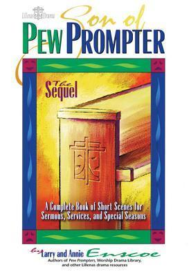 Son of Pew Prompter: A Complete Book of Short Scenes for Sermons, Services, and Special Seasons als Taschenbuch