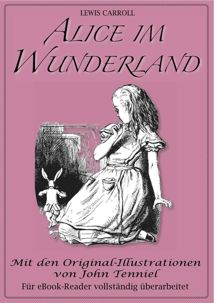 Alice im Wunderland (Illustriert) als eBook