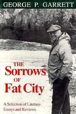The Sorrows of Fat City: A Selection of Literary Essays and Reviews als Taschenbuch