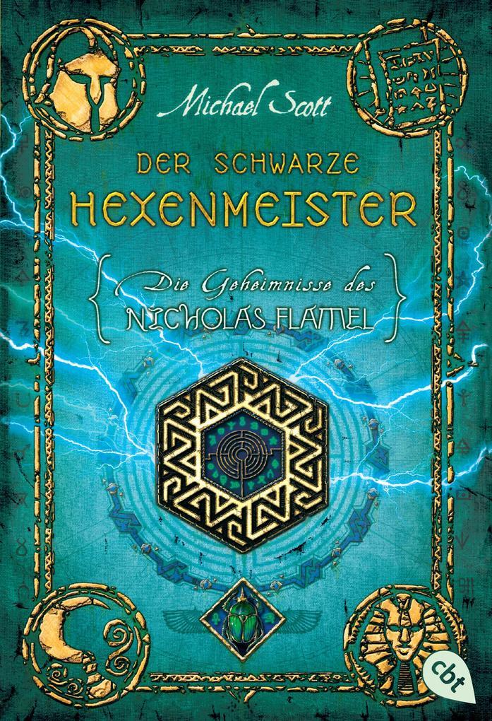 Die Geheimnisse des Nicholas Flamel 05 - Der schwarze Hexenmeister als eBook