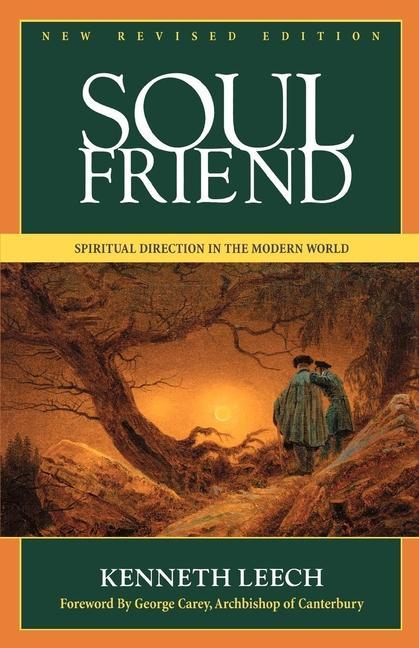 Soul Friend: Spiritual Direction in the Modern World als Taschenbuch