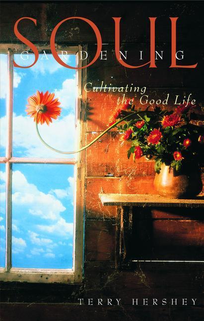 Soul Gardening als Taschenbuch