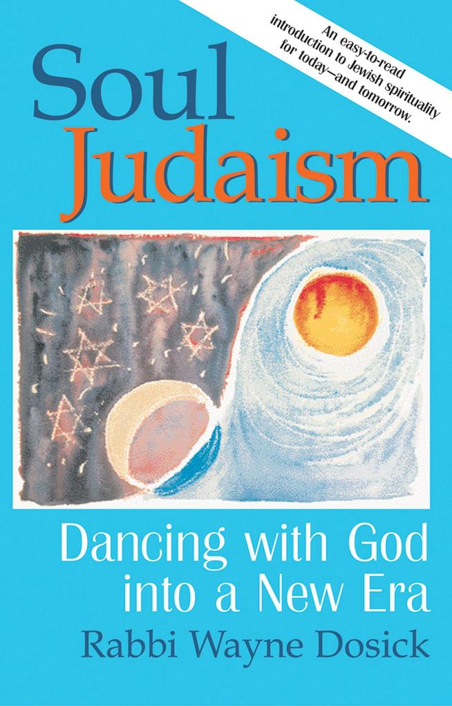 Soul Judaism: Dancing with God in a New Era als Taschenbuch