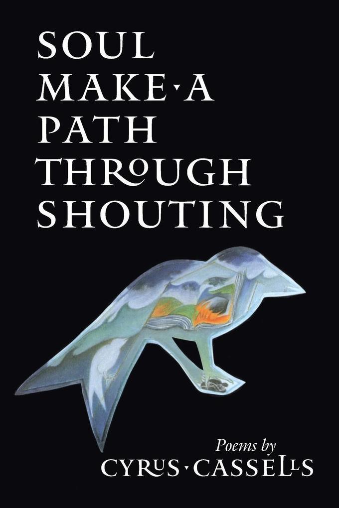 Soul Make a Path Through Shouting als Taschenbuch