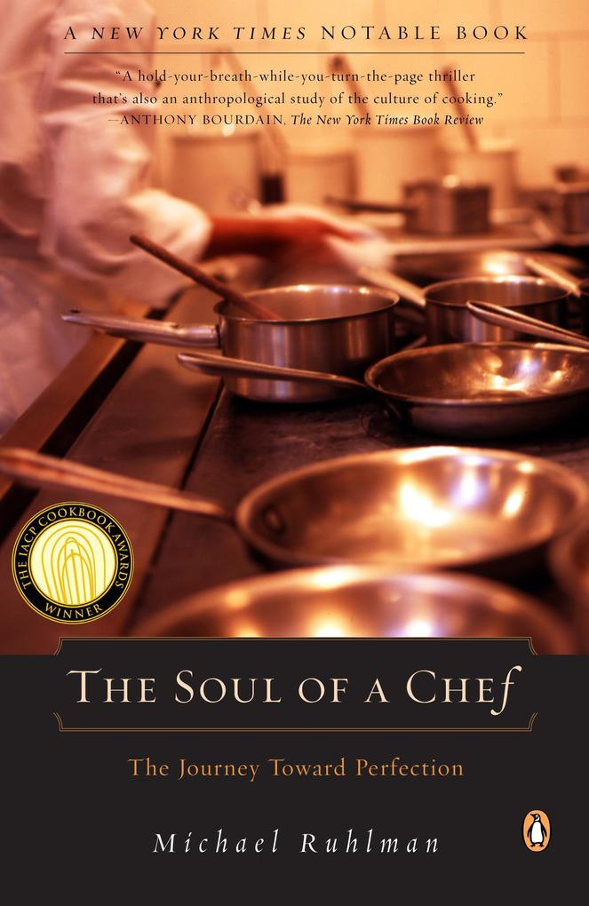 The Soul of a Chef: The Journey Toward Perfection als Taschenbuch