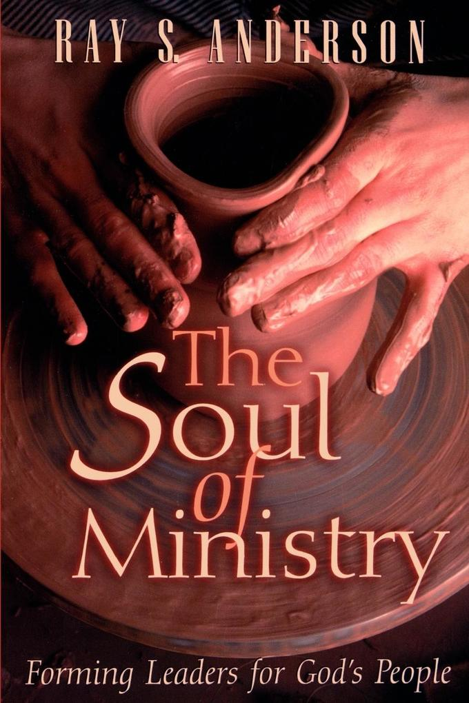 The soul of ministry als Taschenbuch