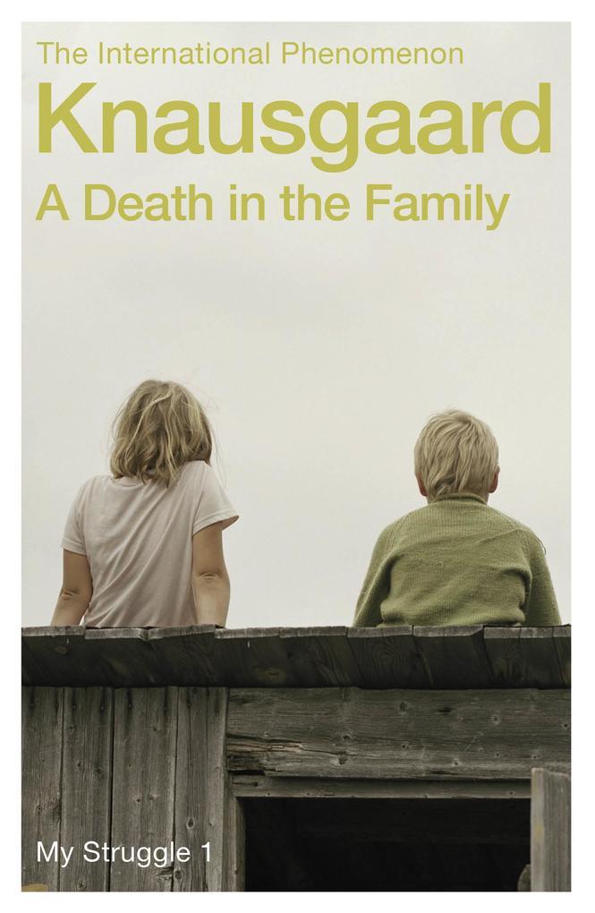 A Death in the Family als eBook von Karl Ove Knausgaard