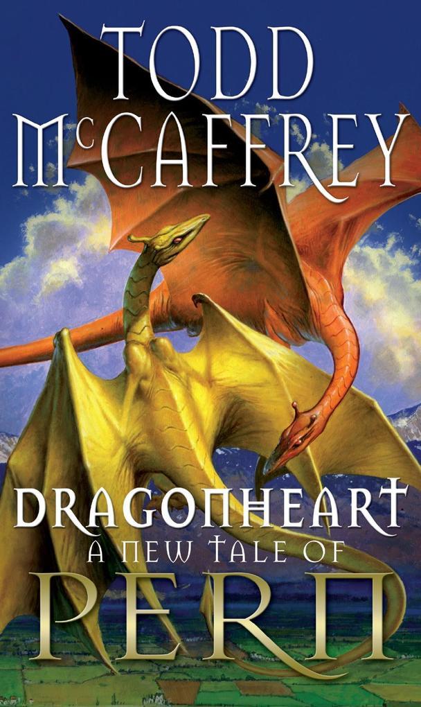 Dragonheart als eBook von Todd McCaffrey