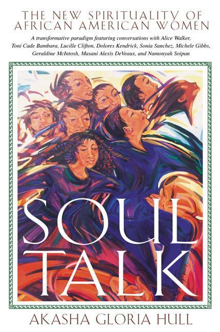 Soul Talk: The New Spirituality of African American Women als Taschenbuch