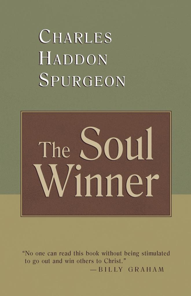The Soul Winner: How to Lead Sinners to the Saviour als Taschenbuch