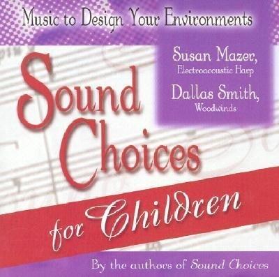 Sound Choices for Children als Hörbuch