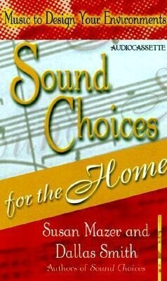 Sound Choices for Home als Hörbuch