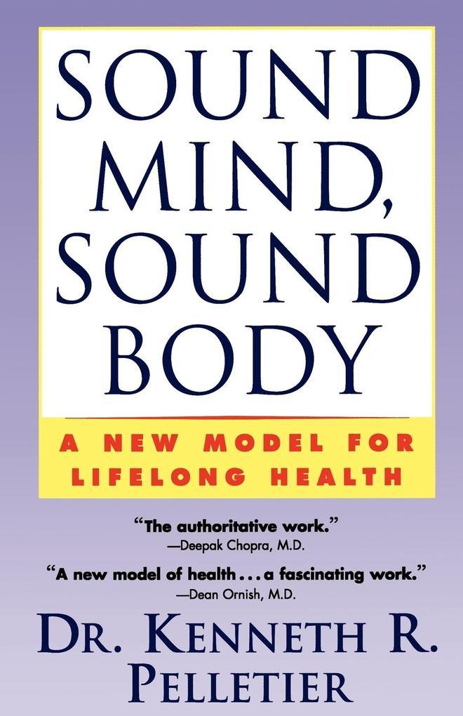 Sound Mind, Sound Body als Taschenbuch