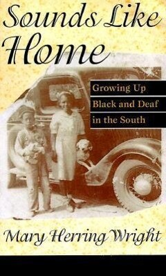 Sounds Like Home: Growing Up Black and Deaf in the South als Taschenbuch