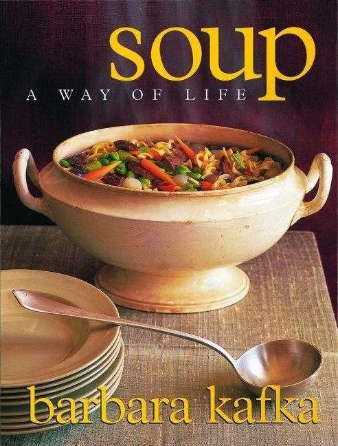 Soup: A Way of Life als Buch