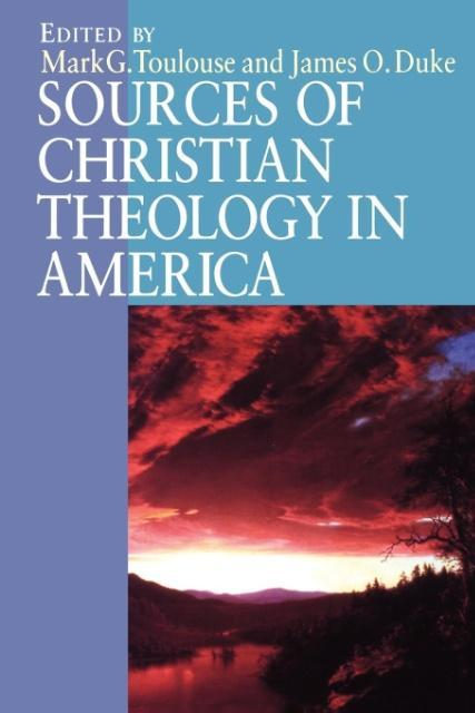 Sources of Christian Theology in America als Taschenbuch