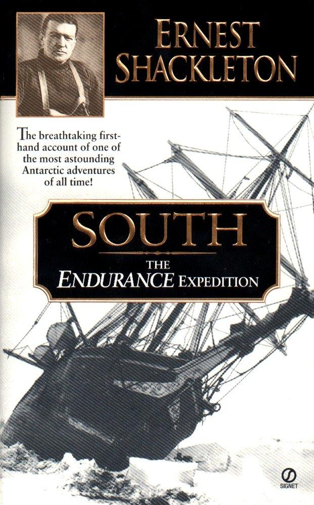 South: The Endurance Expedition -- The Breathtaking First-Hand Account of One of the Most Astounding Antarctic Adventures of als Taschenbuch
