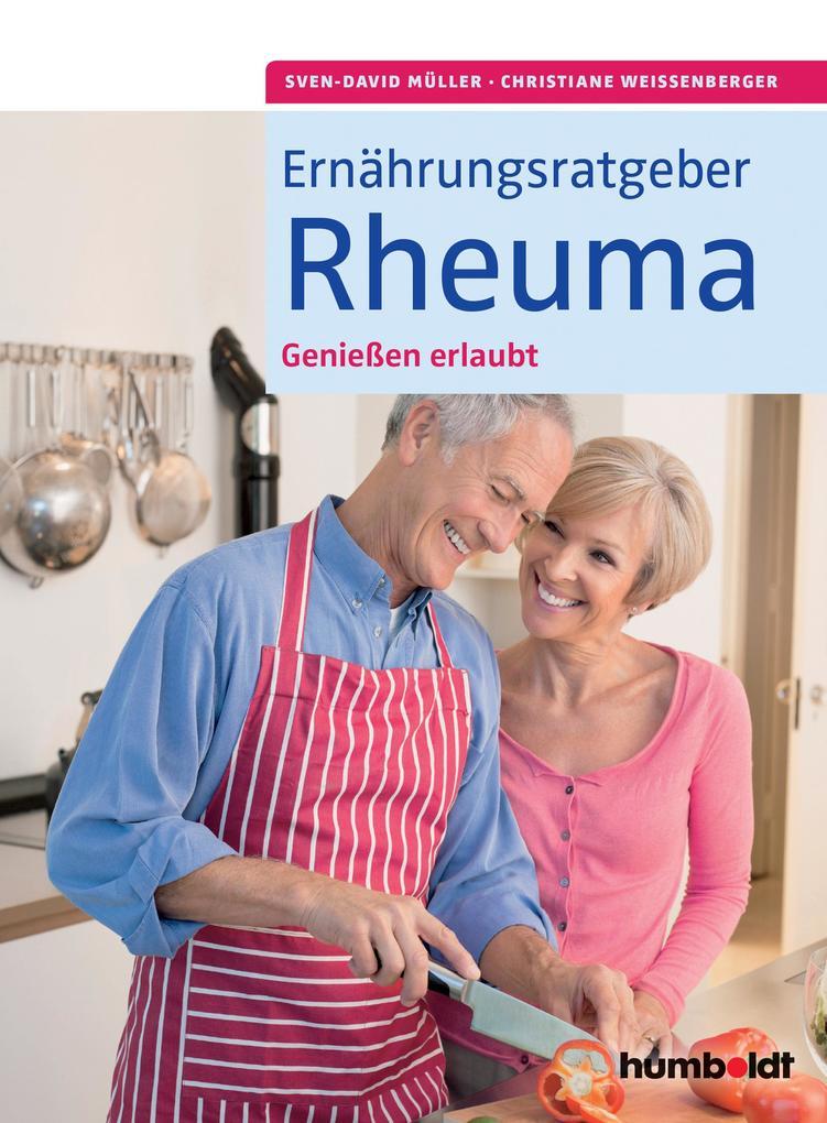 Ernährungsratgeber Rheuma als Buch von Sven-David Müller, Christiane Weißenberger