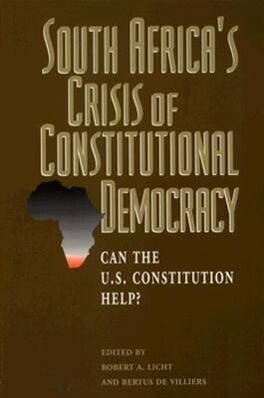South Africa's Crisis of Constitutional Democracy Can the U.S. Constitution Help? als Taschenbuch