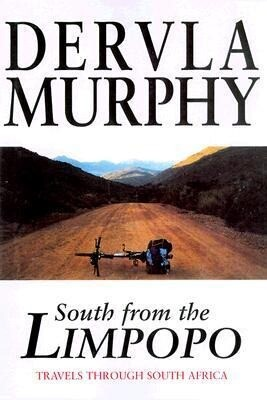 South from the Limpopo: Travels Through South Africa als Buch