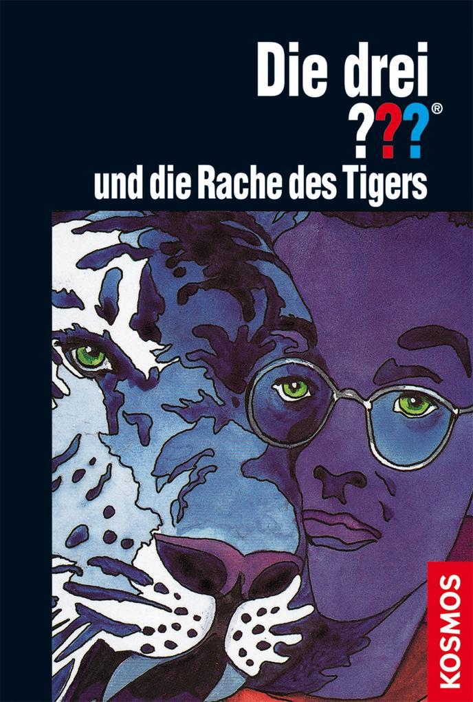 Die drei ???, und die Rache des Tigers (Fragezeichen) als eBook von Brigitte Henkel-Waidhofer