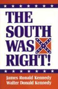 The South Was Right! als Buch