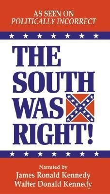 The South Was Right! Audio Cassette als Hörbuch