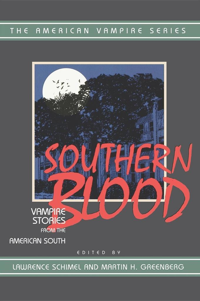 Southern Blood: Vampire Stories from the American South als Taschenbuch