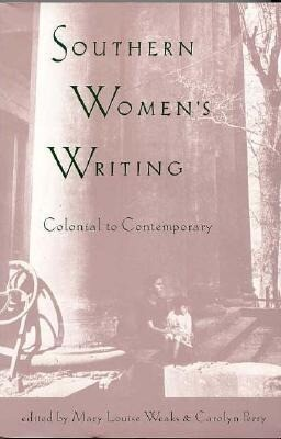 Southern Women's Writing, Colonial to Contemporary als Taschenbuch