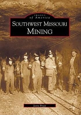 Southwest Missouri Mining als Taschenbuch
