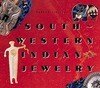 Southwestern Indian Jewelry: How to Take Control of the 20 Risk Factors and Save Your Life