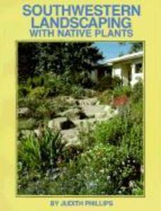 Southwestern Landscaping with Native Plants als Taschenbuch