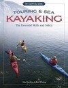 Touring & Sea Kayaking The Essential Skills and Safety