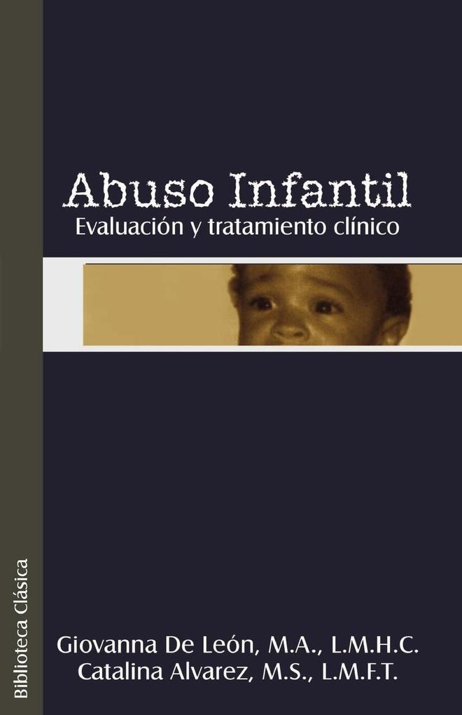 Abuso Infantil: Evaluacion y Tratamiento Clinco als Taschenbuch