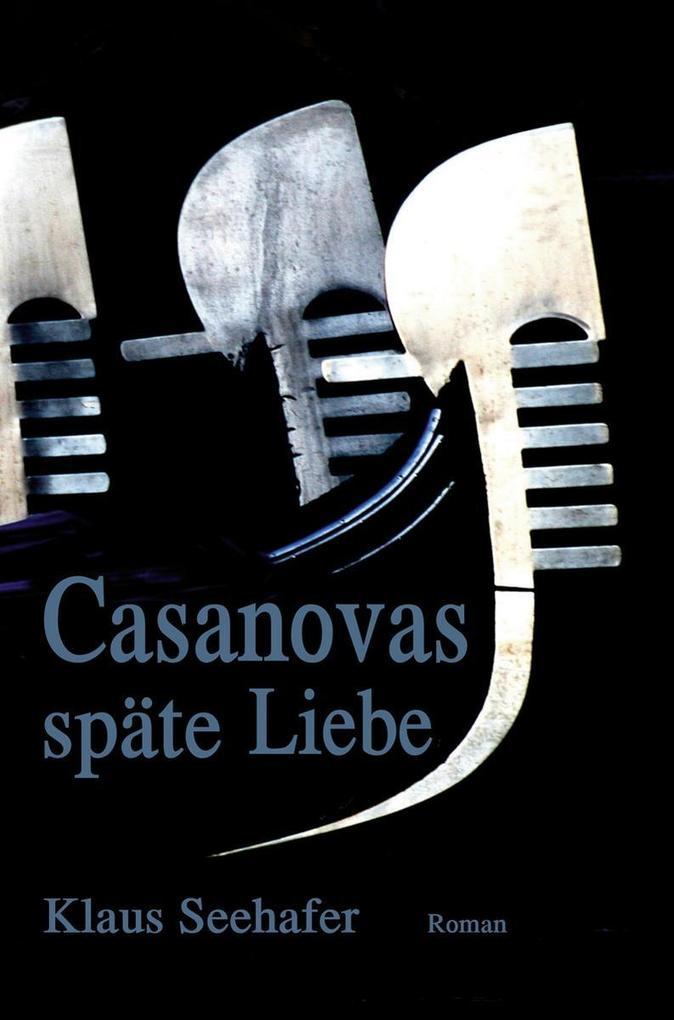 Casanovas späte Liebe als eBook