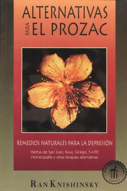 Alternativas Para El Prozac: Remedios Naturales Para La Depresion als Taschenbuch