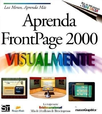Aprenda FrontPage 2000 Visualmente = Teach Yourself FrontPage 2000 Visually als Taschenbuch